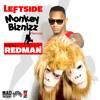 Leftside - Monkey Biznizz (feat. Redman)