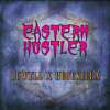 Duwell ✖ Hugekilla - Eastern Hustler / Trap Sounds Exclusive