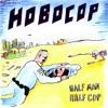 HOBOCOP - Little Green Bills