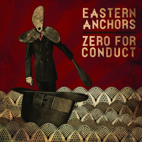 EASTERN ANCHORS // ZERO FOR CONDUCT Split 7""