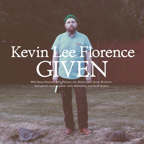 Kevin Lee Florence - Given