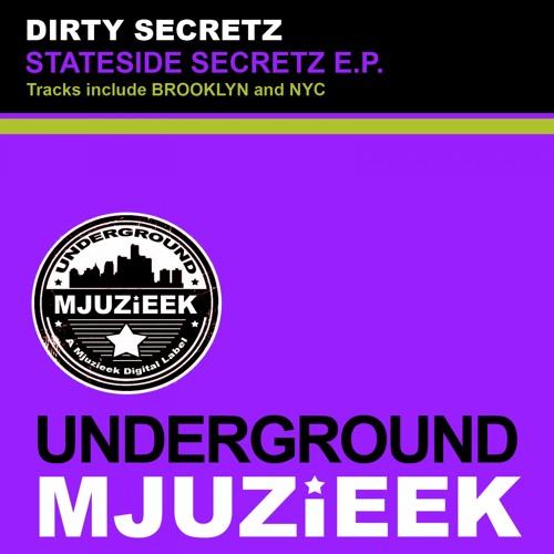 OUT NOW! Dirty Secretz - NYC (Original Mix)