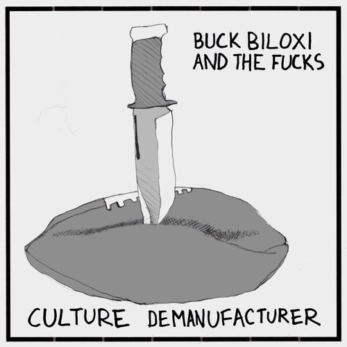 BUCK BILOXI & THE FUCKS- I Ain't Going to Church