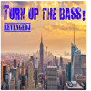 Turn Up The Bass! (Original Mix)