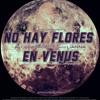 Alcolirykoz - No Hay Flores En Venus - Feat. Lianna (Prod. El Arkeologo)