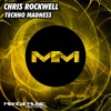 Chris Rockwell - Techno Madness (Original Mix) ***Mental Music records***OUT NOW ON BEATPORT!!!!