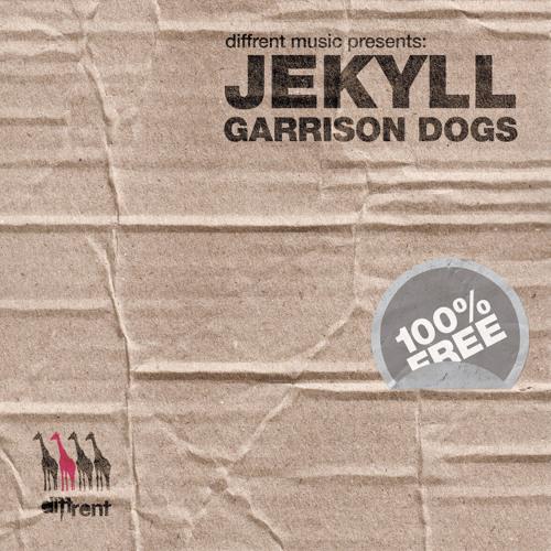 Jekyll - Garrison Dogs [Free Download]