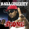Ball Greezy - Shone