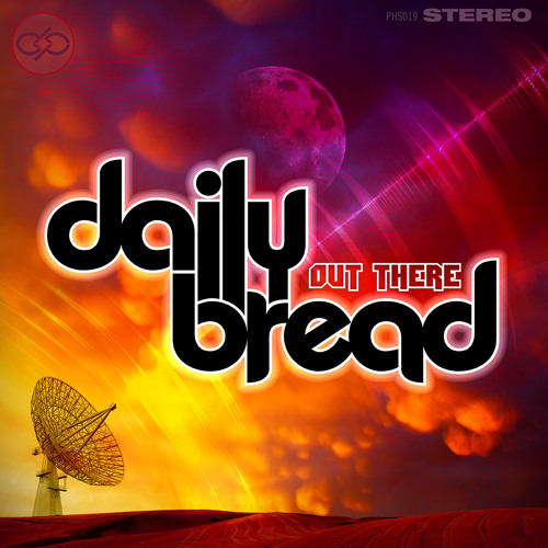 Daily Bread - Frdm [Debut album 'Out There' coming September 2nd via Philos Records]