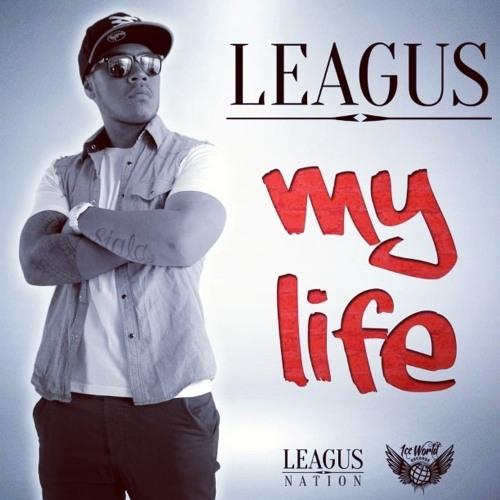Leagus - My Life
