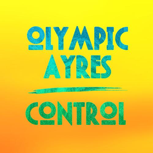 Olympic Ayres - Control (Pat Lok Remix)