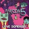 Maroon 5 - Love Somebody (Official Instrumental)