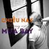 Chieu Nay Khong Co Mua Bay teaser