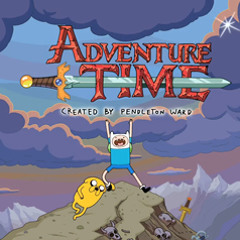 That's All You Need - Adventure Time