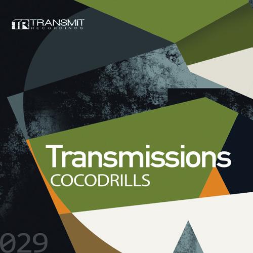 Transmissions 029 with Cocodrills