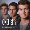 OBB - All Eyes On You