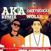 Okey Sokay Aka Remix Ft Nolly