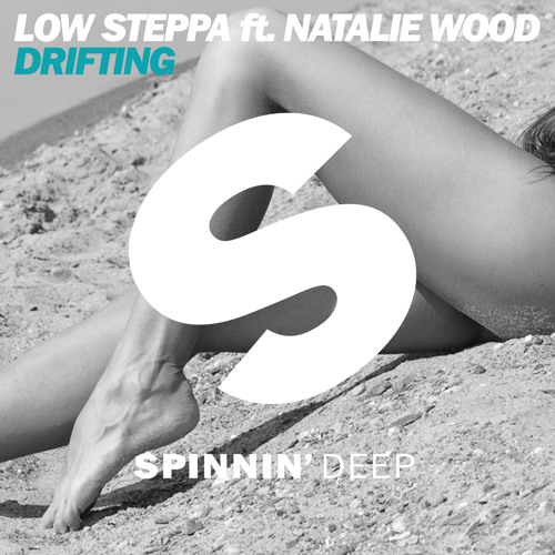 Low Steppa Feat Natalie Wood - Drifting (Extended Mix)