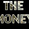 NICE MUZIKK FT... SB - THE MONEY (PROD. BY IB - NICE) **FREE DOWNLOAD**