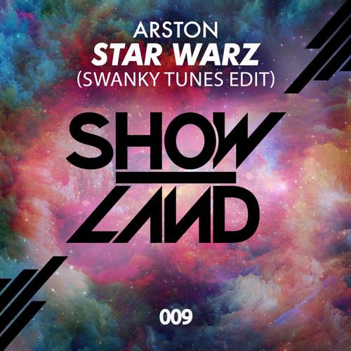 Arston - Star Warz (Swanky Tunes Edit) [OUT NOW]