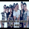 YOUNG LEX Ft LIL GUCCI - CEWE KECE