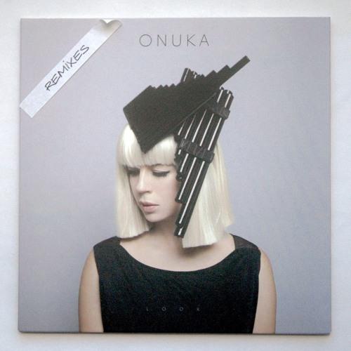 ONUKA - Look (Tigerskin Remix)