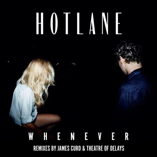 Hotlane - Whenever