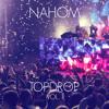 NAHOM - TOPDROP VOL. 1