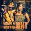 Mampi & Bobi Wine - Why (Radio Edit)