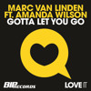 Marc Van Linden ft. Amanda Wilson - Gotta Let You Go (Radio Edit)