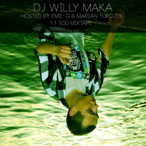 Dj Willy Mąka & Emil G - 11-500 Mixtape 2014