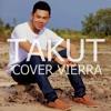 Takut - Yeef Bahazym cover Vierra