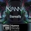 Kyanna - Eternally (Original Mix) [Uplifting Music]  out 21st July at Beatport!