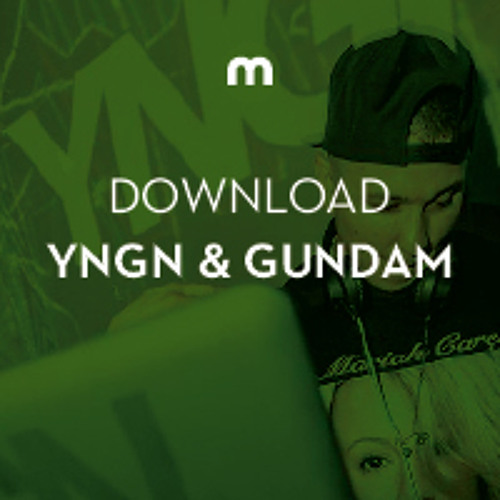 Download: YNGN & Gundam 'Heat Stroke'