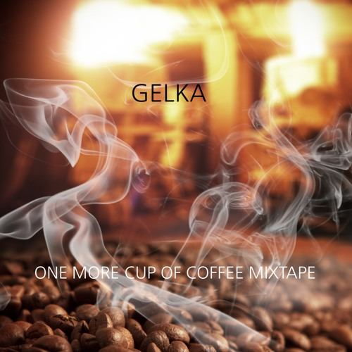 One More Cup of Coffee Mixtape (free download)