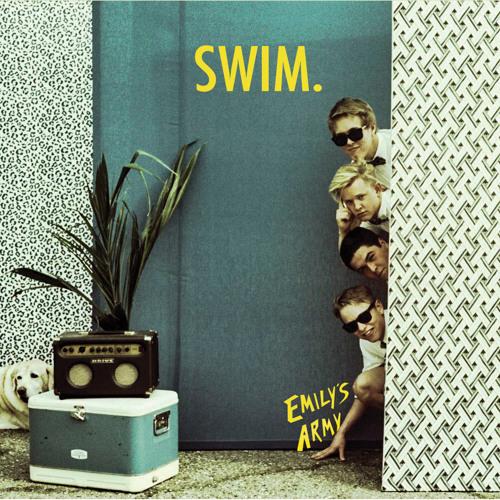 Emily's Army - Swim. (EP Stream)
