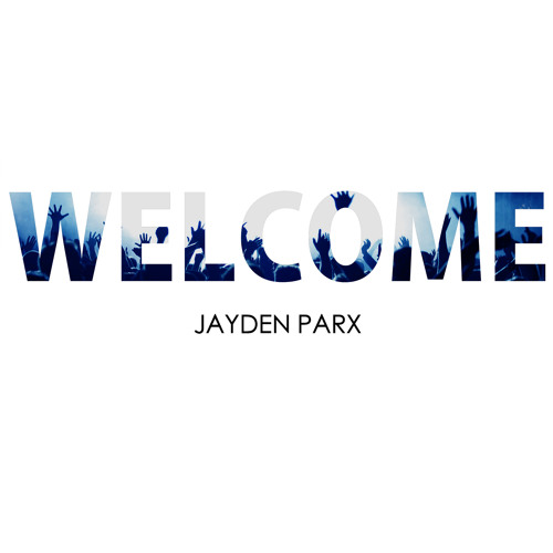 Jayden Parx - Welcome (Original Mix)
