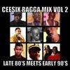 Ragga Vol 2 Late 80's meets Early 90's