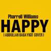 @Abdullah Babayigit - Happy (Kaan Alptekin) (Made in Music Pharrell Williams)