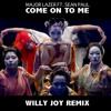 Major Lazer ft. Sean Paul - Come On To Me (Willy Joy Remix)