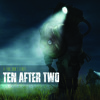 Ten After Two - Reason to Fake