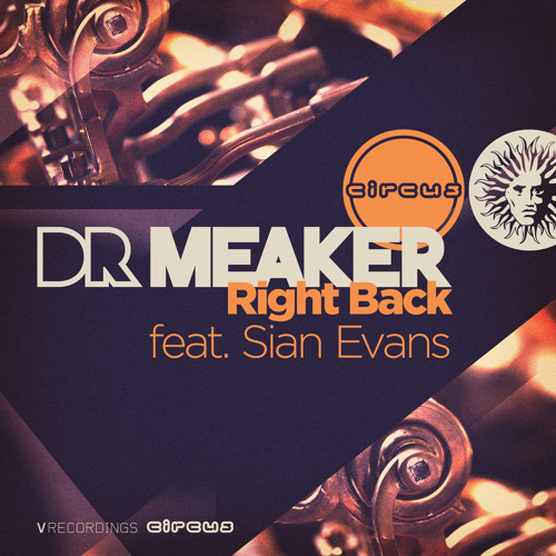 Dr Meaker feat. Sian Evans - Right Back