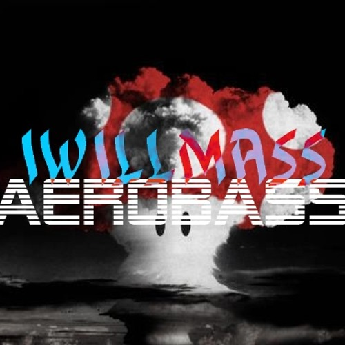 IWillMASS (Original Mix)