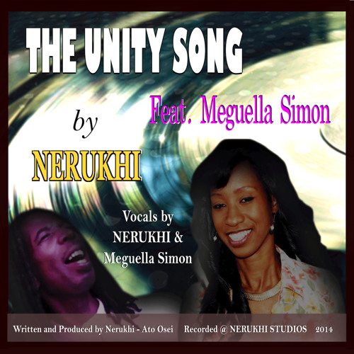 THE UNITY SONG -NERUKHI feat Meguella Simon