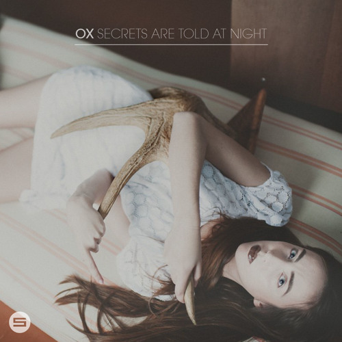 [SBWS177] OX - Secrets Are Told At Night