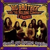 Don't You Call Me Cryin' by Big Brother and the Holding Company