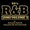 90'S R&B VOL 3 DJ GOLDEN CHILD UK