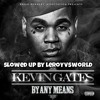 Just Want Some Money - kevin gates - slowed up by leroyvsworld album artwork