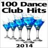 Dance 100 Dance Club Hits - 100 tracks for $9.99