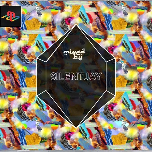 MIXED BY Silentjay